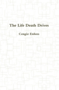 cengiz erdem - the life death drives