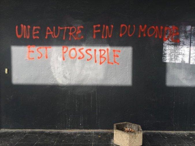 Another end of the world is possible...  Une autre fin du monde est possible...