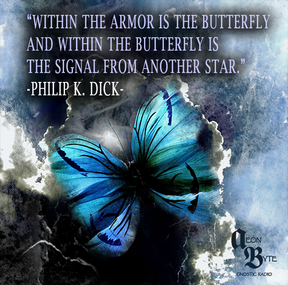 Philip-K-Dick-Butterfly-quote